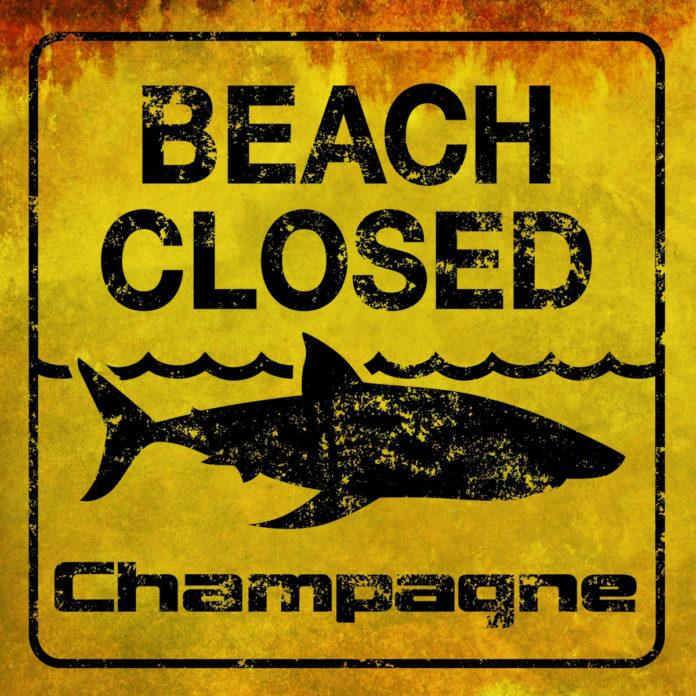 Champagne - Beach Closed (